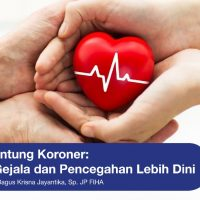 Mengenal Gejala Dan Pencegahan Penyakit Jantung Koroner Lebih Dini
