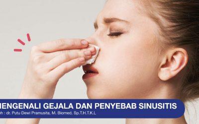 Mengenali Gejala Dan Penyebab Sinusitis