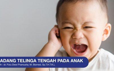 Radang Telinga Tengah Pada Anak